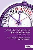 Consultative Committees in the European Union: No Vote - No Influence? (Paperback)