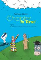 Chapter in Verse: 20 Brilliant Bible Stories Retold in Rhyme (Paperback)
