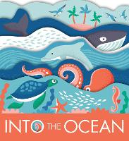 Into The Ocean (Board book)