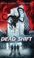 Dead Shift (Hardback)
