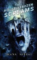 The House of Frozen Screams (Paperback)
