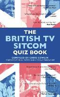 The British Tv Sitcom Quiz Book (Paperback)