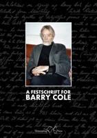 A Festschrift for Barry Cole (Paperback)