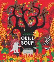 Quill Soup - One Story, Many Voices (Hardback)