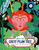Under the Great Plum Tree - One Story, Many Voices (Hardback)