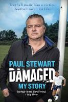 Damaged: My Story (Hardback)