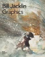 Bill Jacklin: Graphics (Hardback)