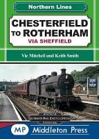 Chesterfield To Rotherham: via Sheffield - Northern Lines (Hardback)