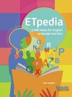 ETpedia: 1,000 Ideas for English Language Teachers