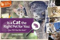 Is a Cat the Right Pet for You: Can You Find the Facts - The Pet Detectives Series (Paperback)