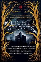Eight Ghosts: The English Heritage Book of New Ghost Stories (Paperback)