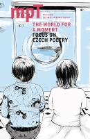 T The World for a Moment: MPT no. 2 2020 - Modern Poetry in Translation (Paperback)