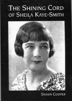The Shining Cord of Sheila Kaye-Smith