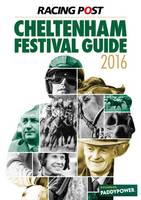 Racing Post Cheltenham Festival Guide 2016 (Paperback)