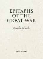 Epitaphs of The Great War: Passchendaele