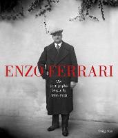 Enzo Ferrari: The Photographic Biography (Hardback)