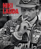 Niki Lauda: His Competition History (Hardback)