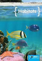 Habitats - Young Explorers (Hardback)