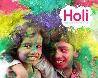 Holi - Festivals Around the World (Hardback)