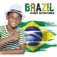 Brazil - World Adventures (Hardback)