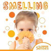 Smelling - My Senses (Hardback)