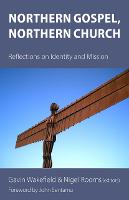 Northern Gospel, Northern Church: Reflections on Identity and Mission (Paperback)