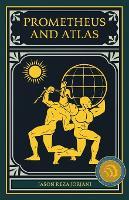 Prometheus and Atlas (Paperback)