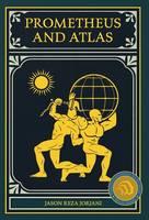 Prometheus and Atlas (Hardback)