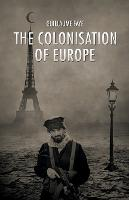 The Colonisation of Europe (Paperback)