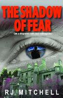 The Shadow of Fear: Can a disgraced hero find redemption? (Paperback)