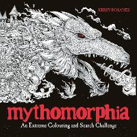 Mythomorphia: An Extreme Colouring and Search Challenge (Paperback)
