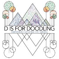 D is for Doodling: Inspiration for Stylish Patterning (Paperback)