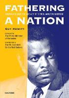 Fathering A Nation: Barbados And The Legacy Of Errol Walton (Hardback)