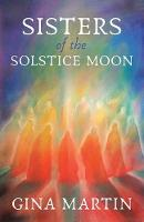 Sisters of the Solstice Moon - When She Wakes 1 (Paperback)
