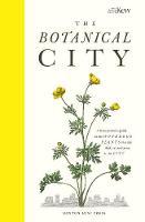 The Botanical City (Hardback)