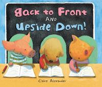 Back to Front and Upside Down (Paperback)
