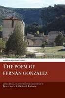 The Poem of Fernan Gonzalez - Aris & Phillips Hispanic Classics (Hardback)