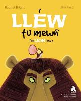 Llew Tu Mewn, Y / Lion Inside, The