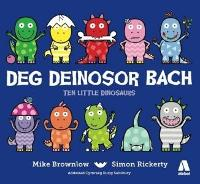 Deg Deinosor Bach/Ten Little Dinosaurs (Paperback)