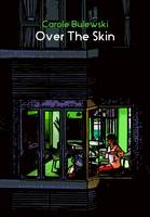 Over the Skin - Chapbook (Paperback)
