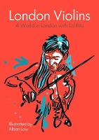 London Violins 2018: A World in London with DJ Ritu - Chapbook (Paperback)