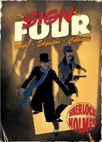 Sign of the Four: A Sherlock Holmes Graphic Novel (Paperback)