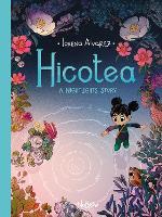 Hicotea: A Nightlights Story - Nightlights (Hardback)