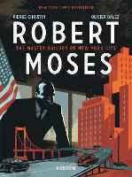 Robert Moses: The Master Builder of New York City (Paperback)