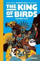 The King of Birds - Gamayun Tales (Hardback)