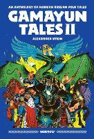 Gamayun Tales II: An Anthology of Modern Russian Folk Tales - Gamayun Tales (Paperback)