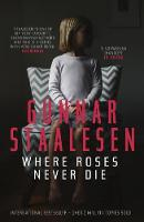 Where Roses Never Die (Paperback)