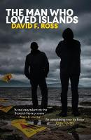 The Man Who Loved Islands - Disco Days Trilogy 3 (Paperback)