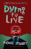 Dying to Live - Detective Kubu 6 (Paperback)