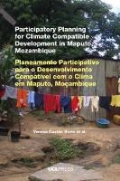 Participatory Planning for Climate Compatible Development in Maputo, Mozambique (Paperback)